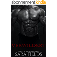 Verwildert: Eine düstere Science Fiction Romanze (German Edition)