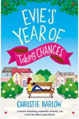 Evie's Year of Taking Chances: A heart warming romantic comedy you won't be able to put down Kindle Edition