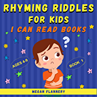 Rhyming Riddles for Kids Ages 4-9: I Can Read Books Level 1-2. Rhyming Book for Kids. Easy Kid Riddles. Beginning…