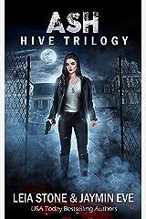 Ash (Hive Trilogy Book 1) Kindle Edition