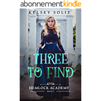 Three to Find: Hemlock Academy Book 3 (English Edition)
