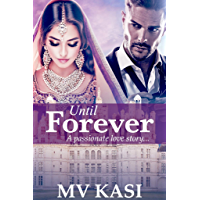 Until Forever: Marriage Contract with Billionaire (Indian Romance)