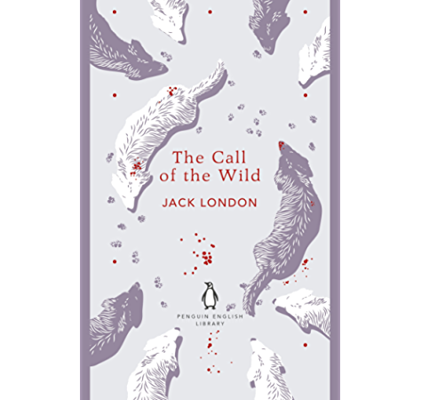 The Call Of The Wild The Penguin English Library English Edition Ebook London Jack Amazon De Kindle Shop