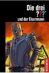 Die drei ??? und der Eisenmann (drei Fragezeichen) Kindle Ausgabe