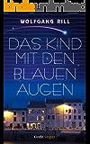 Das Kind mit den blauen Augen: Ein frankophiles Märchen (Kindle Single)