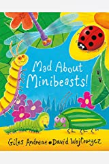 Mad About Minibeasts! Paperback