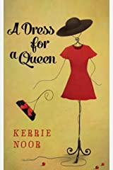 A Dress For A Queen: A Comic short story Kindle Edition