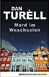 Mord im Waschsalon: Kopenhagen-Krimi (Der namenlose Journalist-Sammelband 1)