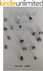 A Beginners' Guide to Air Rifles