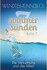 Die Versuchung und das Meer: Liebesroman (Sieben Sommersünden 7) Kindle Ausgabe