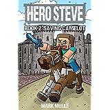 Hero Steve Book 2: Saving Camelot