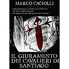 Il Giuramento dei Cavalieri di Santiago (Ethan Davila series Vol. 4)