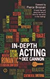 In-Depth Acting (The Actor's Toolkit)