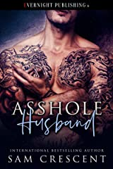 Asshole Husband Kindle Edition