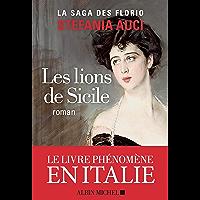 Les Lions de Sicile: Les Florio - tome 1