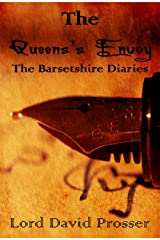 The Queen's Envoy (The Barsetshire Diaries Book 2) Kindle Edition