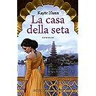 La casa della seta (Italian Edition)