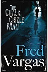 The Chalk Circle Man (Commissaire Adamsberg Book 1) Kindle Edition