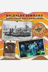 Brinsley Schwarz: Happy Doing What We're Doing Paperback