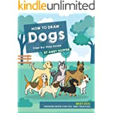 How to Draw Dogs Step-by-Step Guide: Best Dog Drawing Book for You and Your Kids