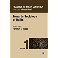 Readings in Indian Sociology: Volume I: Towards Sociology of Dalits