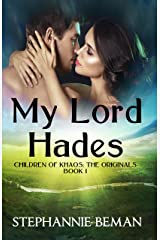 My Lord Hades (Children of Khaos: The Originals Book 1) Kindle Edition