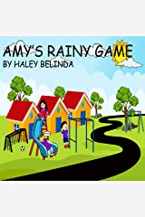 Amy's Rainy Game: Ages 2-8 - Through the Window Series Audible Audiobook