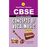 Concepts Of Vocal Music Class 12