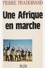 Une Afrique en marche: La révolution silencieuse des paysans africains (Plon) (French Edition) Kindle Edition