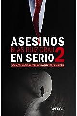 Asesinos en serio 2: Vida y obra de los peores psicópatas de la historia (Libros singulares) Versión Kindle