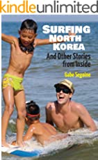Surfing North Korea: And Other Stories from Inside