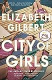 City of Girls: The Sunday Times Bestseller