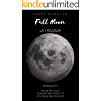 Full Moon Series: LA TRILOGIA
