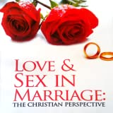 Love And Sex In Marriage
