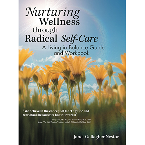 Nurturing Wellness Through Radical Self-Care: A Living in Balance Guide and Workbook (English Edition)
