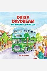 Daisy Daydream the Nursery Rhyme Bus Kindle Edition