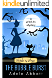 Witch is When The Bubble Burst (A Witch P.I. Mystery Book 5) (English Edition)