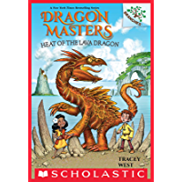 Heat of the Lava Dragon: A Branches Book (Dragon Masters #18) (English Edition)