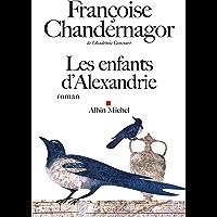 Les Enfants d'Alexandrie: La reine oubliée - tome 1