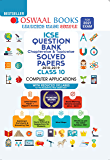 Oswaal ICSE Question Bank Chapterwise & Topicwise Solved Papers, Computer Applications, Class 10 (Reduced Syllabus) (For…