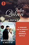 Il duca e io. Serie Bridgerton (Vol. 1)