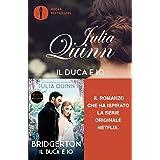 Il duca e io. Serie Bridgerton (Vol. 1): Oscar Bestsellers