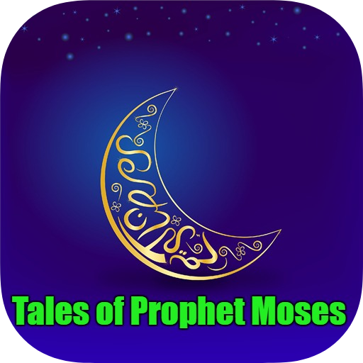 Tales of Prophet Moses