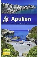 Apulien Reiseführer Michael Müller Verlag: Individuell reisen mit vielen praktischen Tipps. Taschenbuch