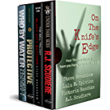 On the Knife's Edge - Four Novels to Keep You on the Edge of Your Seat: Under Dark Skies, Bluff City Butcher, Protective, Who By Water
