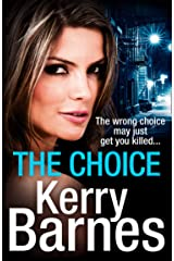 The Choice: A gripping crime thriller that will have you hooked from the Governor of Gangland Kindle Edition
