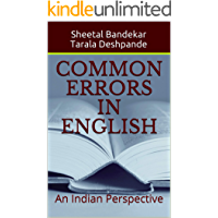Common Errors in English : An Indian Perspective