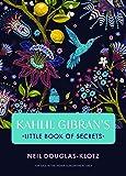 Kahlil Gibran's Little Book of Secrets