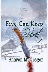 Five Can Keep a Secret Kindle Edition