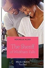 The Sheriff Of Wickham Falls (Mills & Boon True Love) (Wickham Falls Weddings, Book 4) Kindle Edition